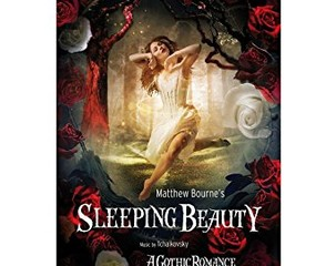 NEW - CINEGI - Matthew Bourne's Sleeping Beauty at FLIC Launceston